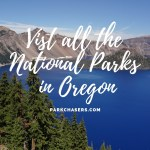 Visit All the National Park Sites in Oregon
