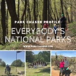 Park Chaser Profile:  Everybody's National Parks