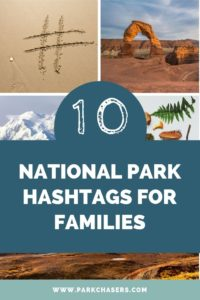 10 National Park Hashtags for Families