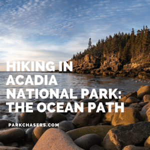 Hiking in Acadia National Park Header The Ocean Path