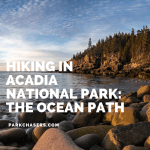 Hiking in Acadia National Park:  The Ocean Path Trail