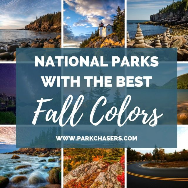 National Parks Like Acadia with the Best Fall Colors