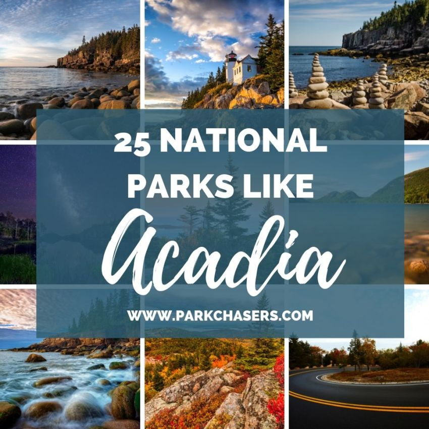 25 National Parks Like Acadia