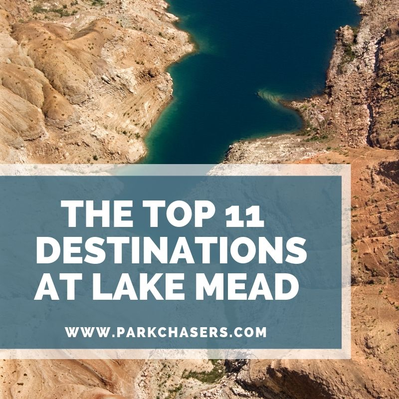 Top 11 Destinations at Lake Mead NRA