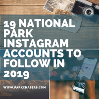 19 National Park Instagram Accounts to Follow in 2019