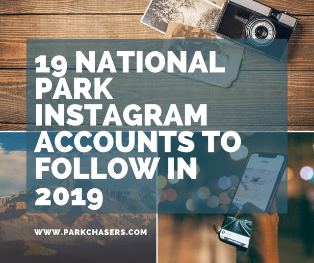 19 National Park Instagram Accounts