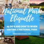 National Park Etiquette – 25 Do's and Don'ts when Visiting a National Park