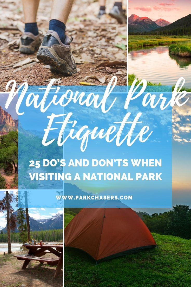 National Park Etiquette - 25 Do's and Don'ts when visiting a national park