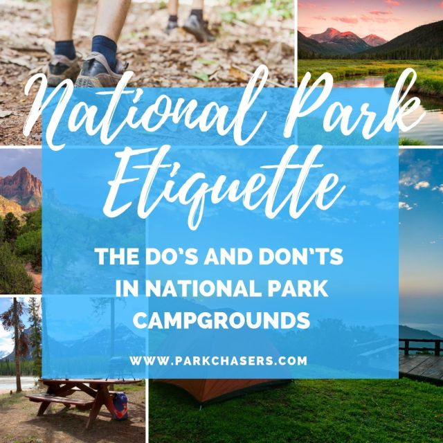 National Park Etiquette in the campgrounds