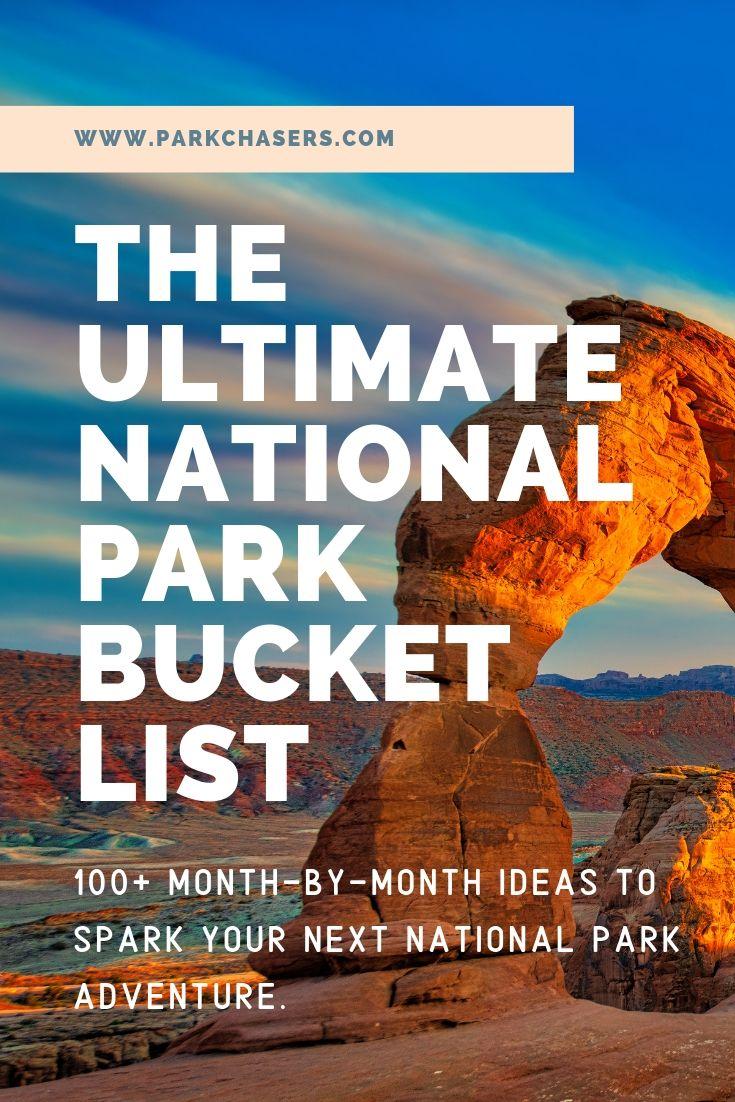 Ultimate National Park Bucket List