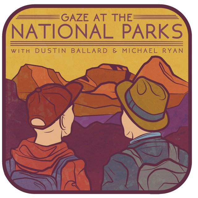 Gaze at the National Parks Podcast Logo
