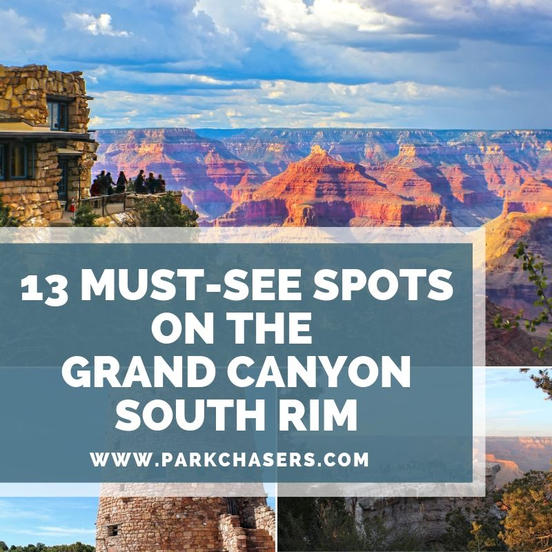 13 Must-See Spots on the Grand Canyon South Rim