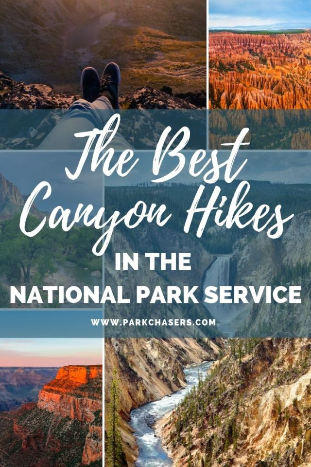 The Best Canyon Hikes in the National Park Service