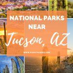 National Parks Near Tucson