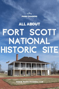 All About Fort Scott National Historic Site