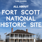 All About Fort Scott National Historic Site in Kansas