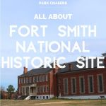 All About Fort Smith National Historic Site
