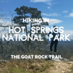 Hiking Hot Springs National Park: The Goat Rock Trail