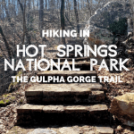 Hiking Hot Springs National Park:  The Gulpha Gorge Trail