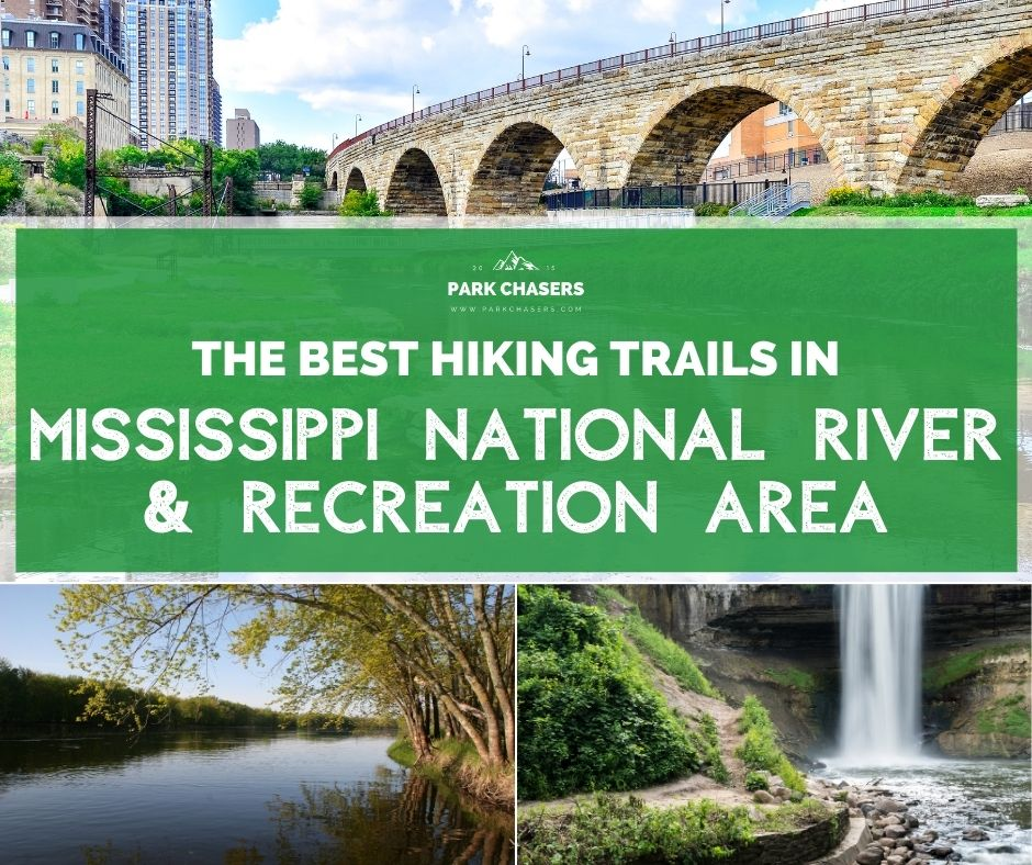 The Best Hiking Trails in Missisippi River National River and Recreation Area