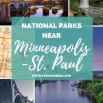 National Parks Near Minneapolis St Paul