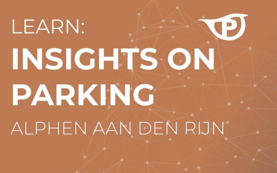 Insights on Parking: Alphen aan den Rijn