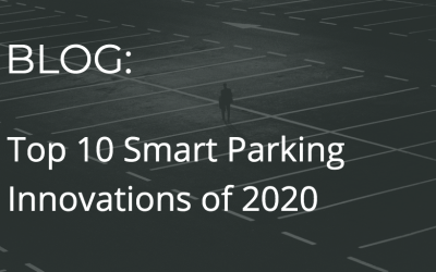 Top 10 Smart Parking innovations to look out for in 2020