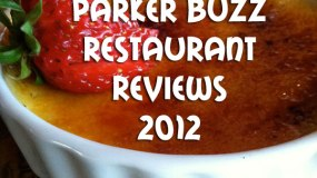 parker buzz parker co restaurant reviews 2012