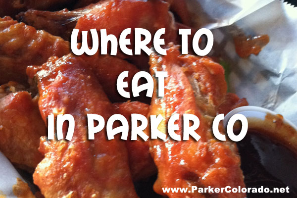 Where to eat in parker co a restaurant guide