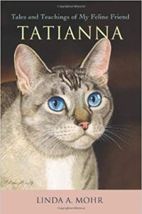 Tatianna: Tales and Teachings of My Feline Friend