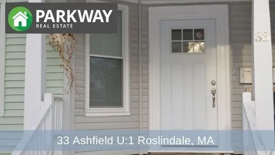 33 Ashfield – Unit 1 , Roslindale