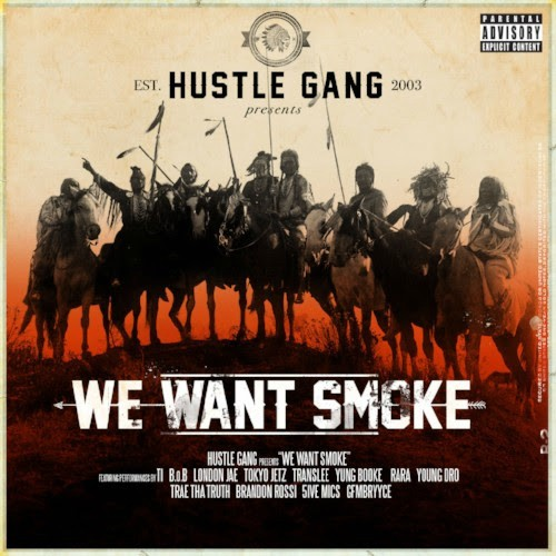 Hustle Gang We Want Smoke