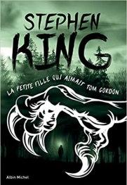 Couverture du livre La petite fille qui aimait Tom Gordon de Stephen King aux éditions Albin Michel sur le blog littéraire Parlons fiction