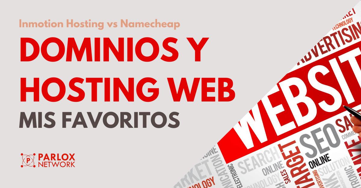 Dominions y Hosting Web - Proveedores Favoritos - Parlox Network
