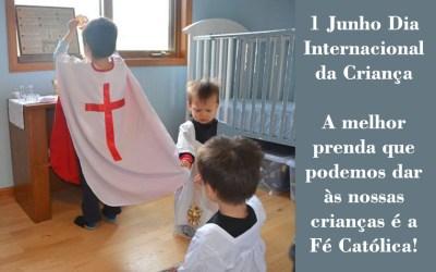 1 Junho – Dia da Criança