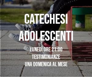 ora_Catechesi adolescenti