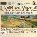 """Il caffè del venerdì: serata speciale """"Vita nei campi"""""""
