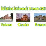 Bollettino Vedrana Cento Prunaro 28 marzo 2021