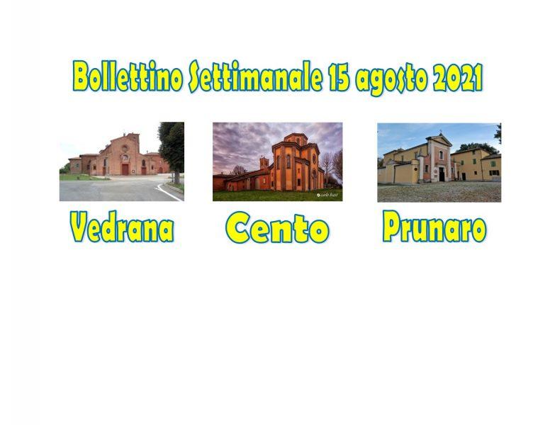 Read more about the article BOLLETTINO VEDRANA CENTO PRUNARO 15 AGOSTO 2021