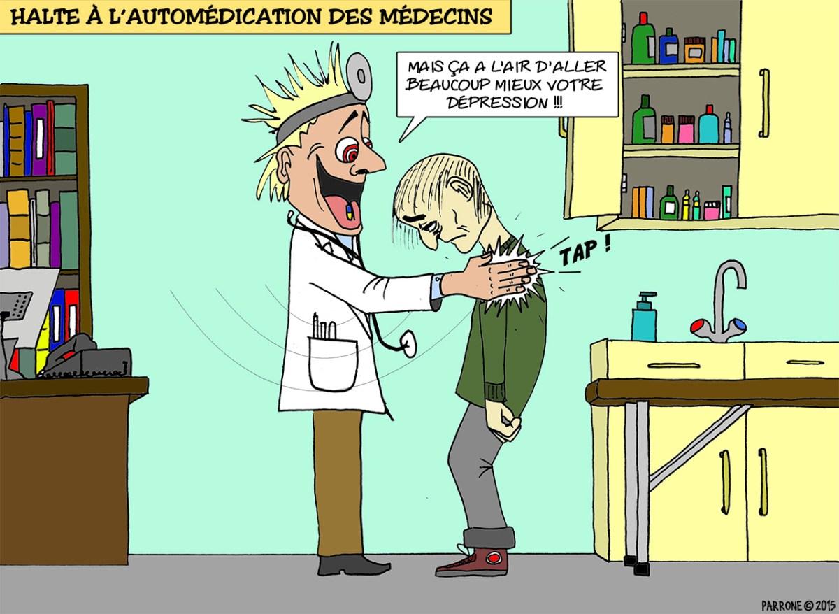 Halte à l'automédication des médecins
