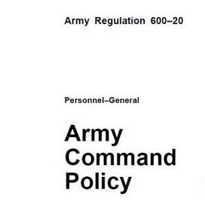 AR 600-20: Everything You Need to Know about Army Command