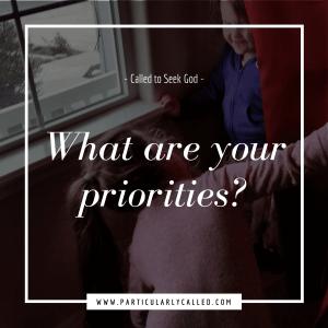Seeking God - Priorities