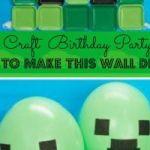 mine craft birthday party