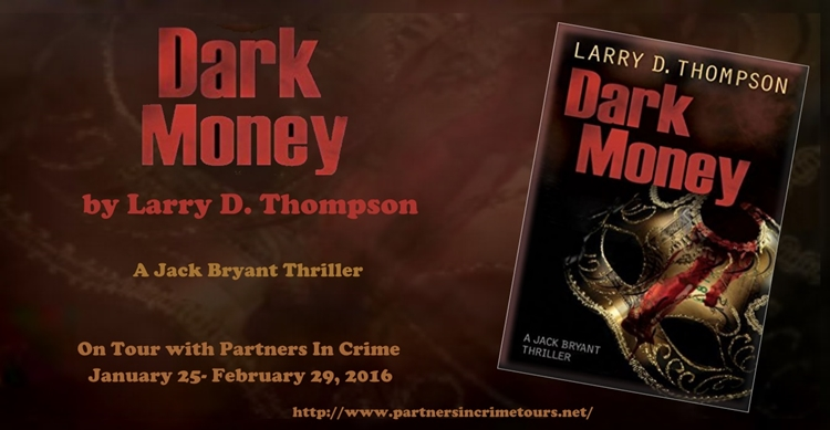 Dark Money by Larry Thompson