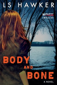 Body and Bone by LS Hawker