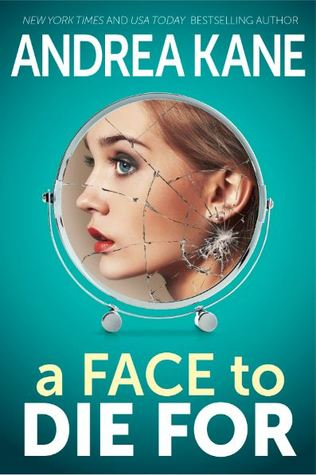 A Face to Die For by Andrea Kane