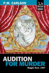 Audition for Murder by P.M. Carlson