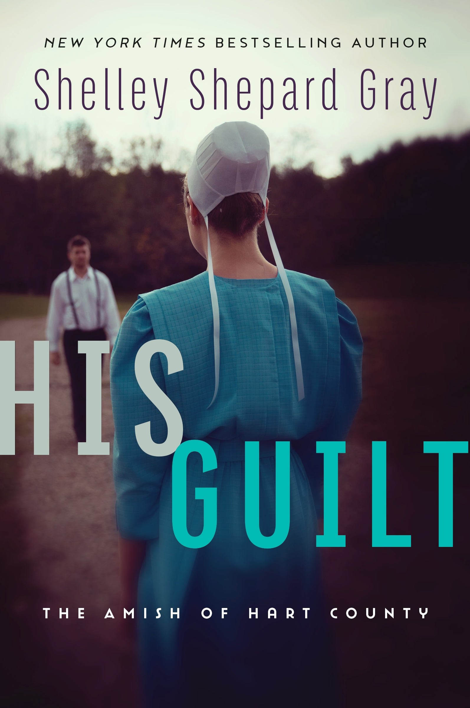 His Guilt by Shelley Shepard Gray