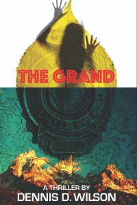 The Grand by Dennis D. Wilson