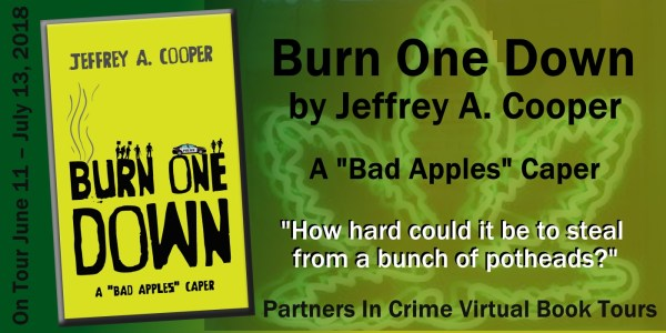 Burn One Down by Jeffrey A. Cooper Tour Banner